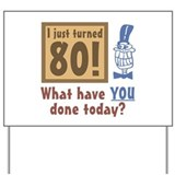Funny 80th birthday Yard Signs