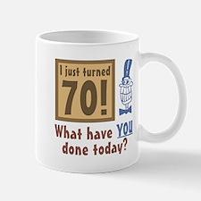 I Just Turned 70 Mug