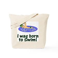 Born to Swim Christopher Tote Bag