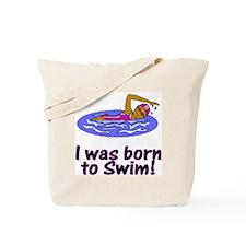 Born to Swim Olivia Tote Bag