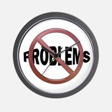 NO PROBLEMS Wall Clock