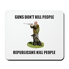 Guns Don't Kill People, Repub Mousepad