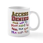Access Denied, Nah na nah na Mug