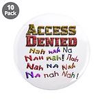 Access Denied, Nah na nah na 3.5