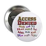 Access Denied, Nah na nah na 2.25