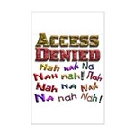 Access Denied, Nah na nah na Mini Poster Print