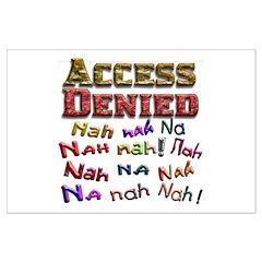 Access Denied, Nah na nah na Posters