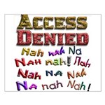 Access Denied, Nah na nah na Small Poster