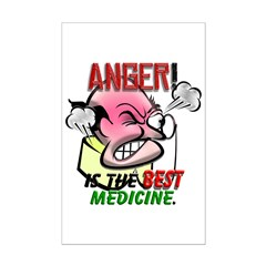 Anger is the Best Medicine Posters