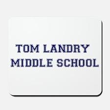Tom Landry Middle School Mousepad