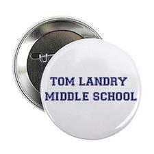 Tom Landry Middle School Button