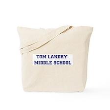 Tom Landry Middle School Tote Bag
