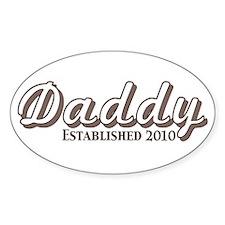 Daddy Established 2010 Decal