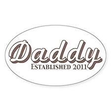 Daddy Established 2011 Decal
