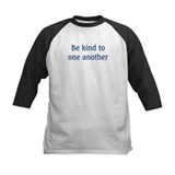 Be kind to one another Baseball Jersey