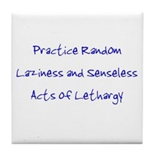 Laziness & Lethargy Tile Coaster