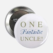 "One Fantastic Uncle 2.25"" Button"