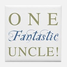 One Fantastic Uncle Tile Coaster