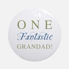 One Fantastic Grandad Ornament (Round)