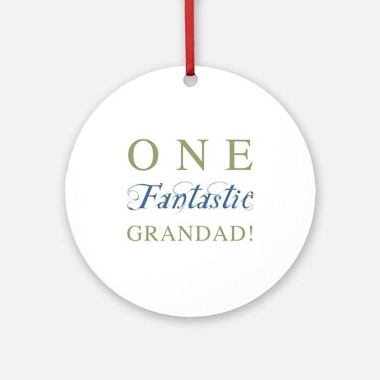 One Fantastic Grandad Ornament (Round)
