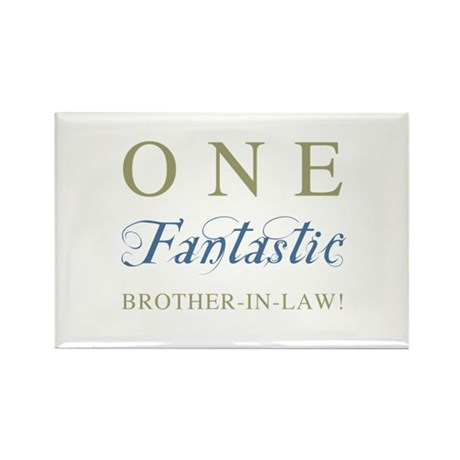 One Fantastic Brother-In-Law Rectangle Magnet