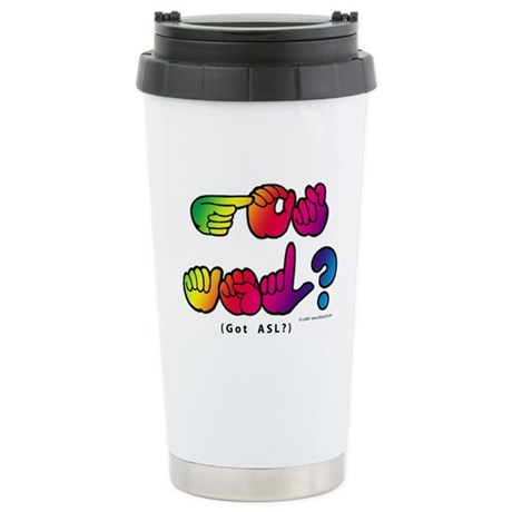 Got ASL? Rainbow SQ CC Stainless Steel Travel Mug
