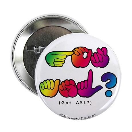 """Got ASL? Rainbow SQ CC 2.25"""" Button (100 pack)"""
