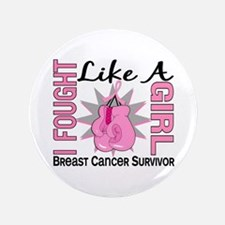 """Licensed Fought Like a Girl 3.5"""" Button (100 pack)"""