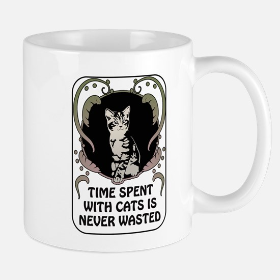 Time spent with cats is never wasted Mug