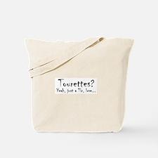 Just a Tic... Tote Bag