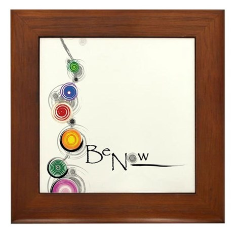 Be Now Framed Tile