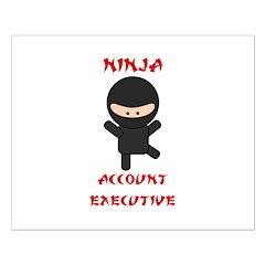 Ninja Account Executive Posters