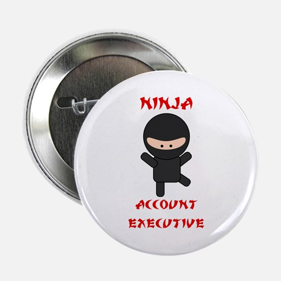 "Ninja Account Executive 2.25"" Button"