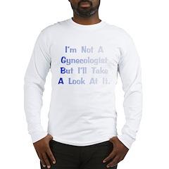 Gynecologist Gift Long Sleeve T-Shirt