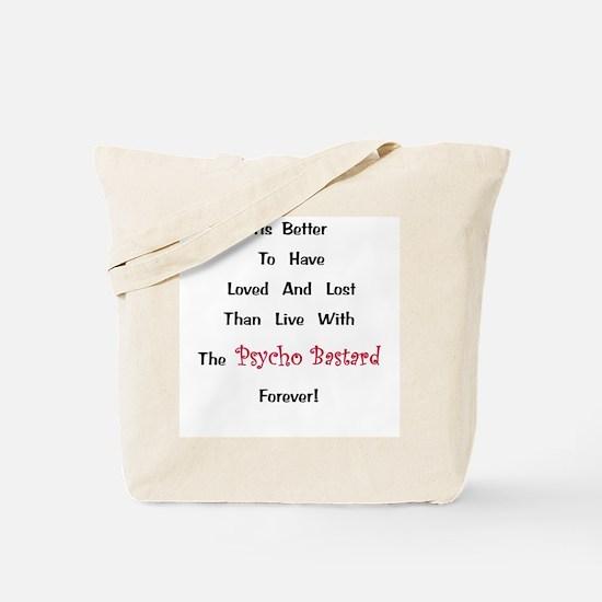 Psycho Bastard Gift Tote Bag