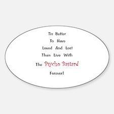 Psycho Bastard Gift Sticker (Oval)