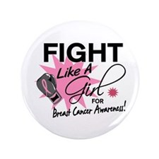 """Licensed Fight Like a Girl 11.5 3.5"""" Button"""