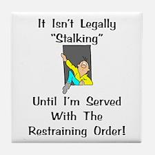 Stalking Gift Tile Coaster