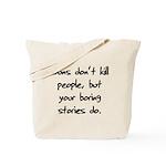 I Do My Own Stunts Shirt Tote Bag