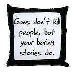 I Do My Own Stunts Shirt Throw Pillow
