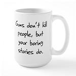 I Do My Own Stunts Shirt Large Mug