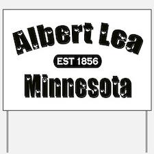 Albert Lea Established 1856 Yard Sign