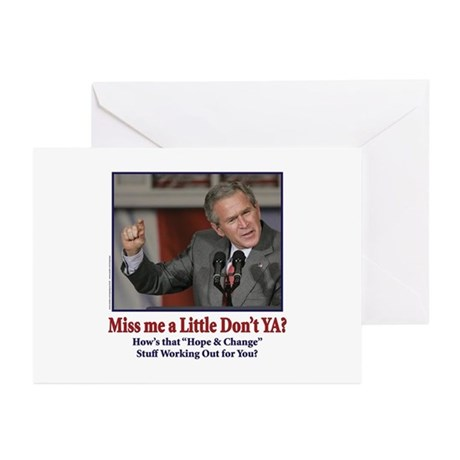 George W Bush - Miss Me a Little Greeting Cards (P