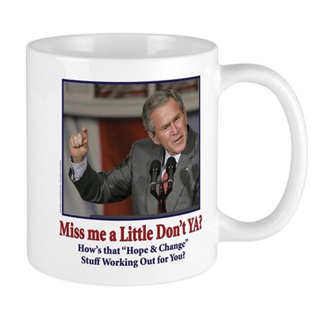 George W Bush - Miss Me a Little Mug
