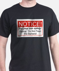 Notice / Barber T-Shirt