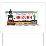 Welcome To Arizona Yard Sign