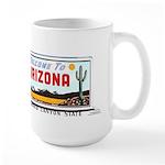Welcome To Arizona Large Mug