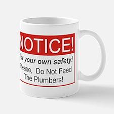 Notice / Plumbers Mug