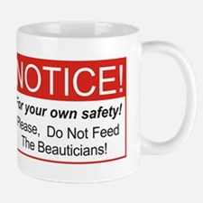 Notice / Beauticians Mug