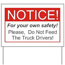 Notice / Truck Yard Sign